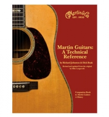 Martin Guitars: A Technical Reference, Volume Two